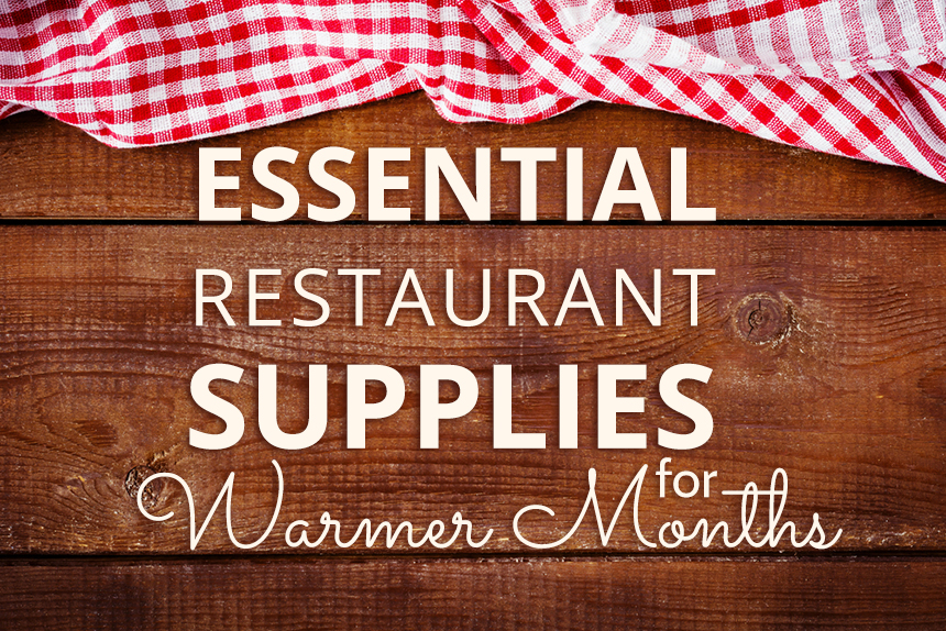 You need special equipment for your restaurant in the summer