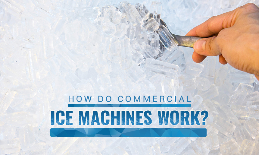 how do commercial ice machines work
